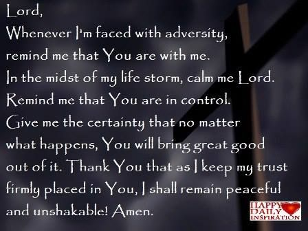 Prayer When Faced With Adversity Remind Me That You Are With Me In The Midst Of My Life Storm Calm Me Learning To Pray Historical Quotes Uplifting Thoughts