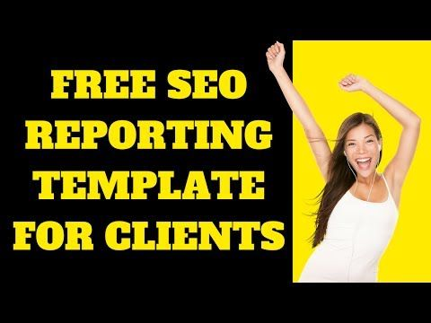 Free SEO Reporting Template For SEO Clients 2017 - Chase Reiner SEO