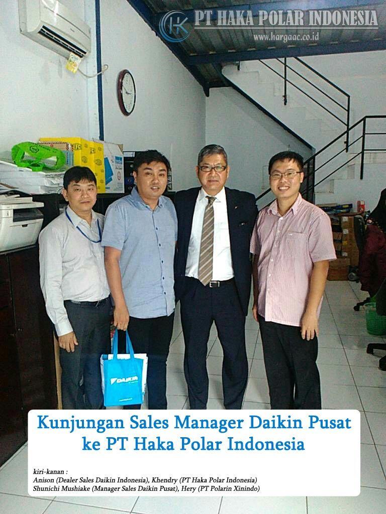 PT Haka Polar Indonesia sebagai Dealer Daikin dikunjungi