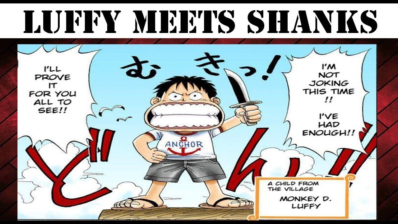 Luffy first meet Red hair Shanks and how he ate the GOMU