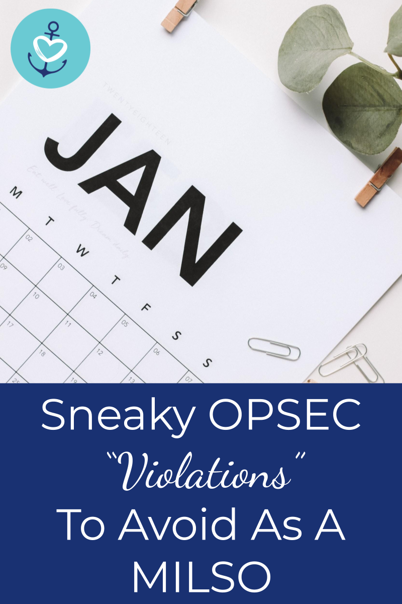 Are You Violating Opsec Sneeky Ways You May Military Life