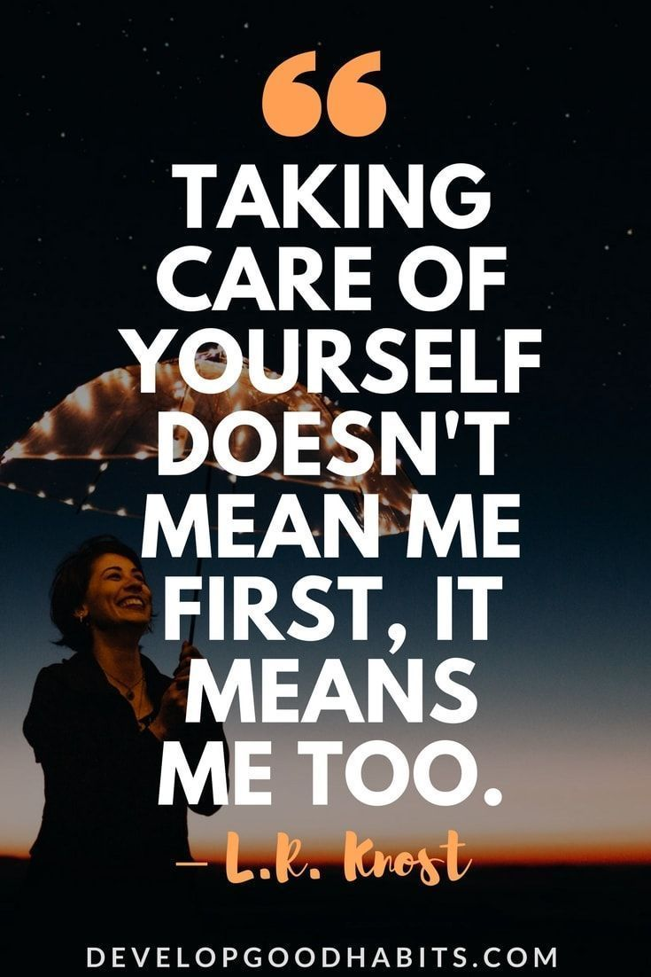 take care of yourself before others | self-care quotes ...