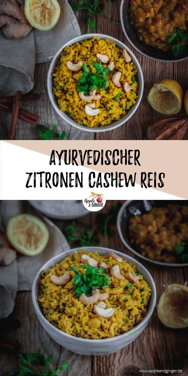 Ayurvedischer Zitronen-Cashew-Reis | Apple and Ginger #indianfood
