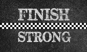 Image Result For End Strong Quotes Jess Finish Strong Business