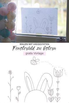 Süßes Fensterbild zu Ostern mit Kreidestiften malen (mit kostenloser Vorlage)   Lotte & Lieke - Lifestyle und Mamablog
