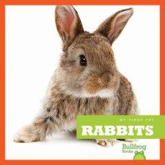 Catalog - Rabbits, My First Pet