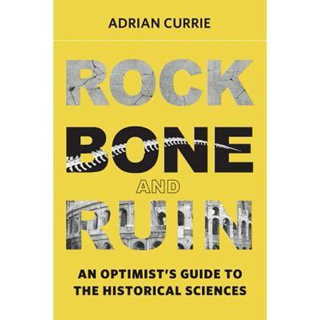Life and Mind Philosophical Issues in Biology and Psycholog Rock Bone and Ruin An Optimists Guide to the Historical Sciences Hardcover  biology