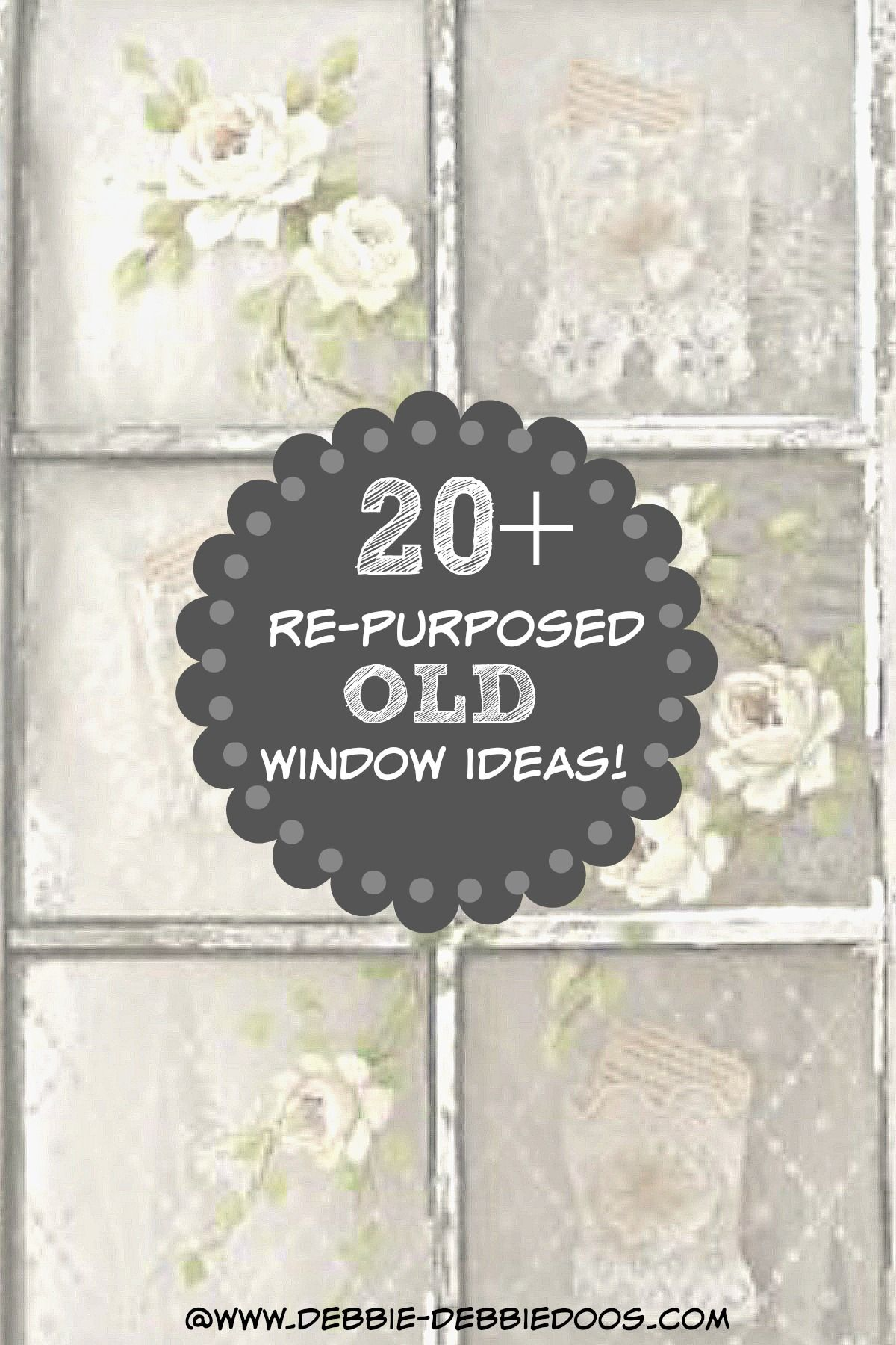 20+ re-purposed old window ideas | Dirt cheap, Window and ...