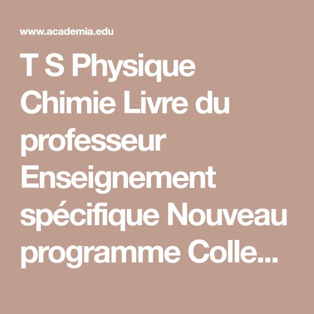 T S Physique Chimie Livre Du Professeur Enseignement Specifique Nouveau Programme Collection Dulaurans Durupthy