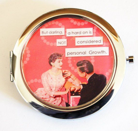 Photo of Funny compact mirror, Retro, humor, funny saying, compact mirror, purse mirror, pocket mirror, sassy women, personal growth (2159)