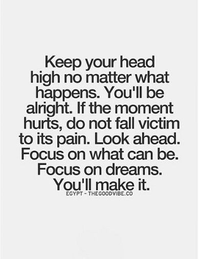 Keep Your Head High Coping Quotes Inspirational Quotes Picture