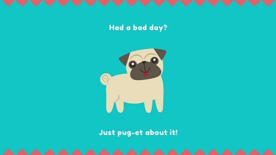 Pug Pun Funny Wallpaper Pugs Funny Puns Funny Wallpaper