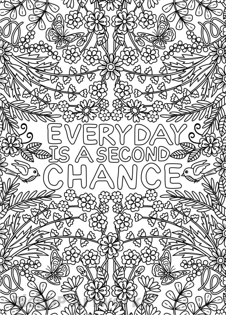 2 Printable Coloring Pages Everyday Is A Second Chance