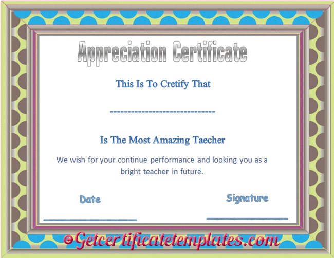 Certificate Of Appreciation Template For Amazing Teacher  Stuff