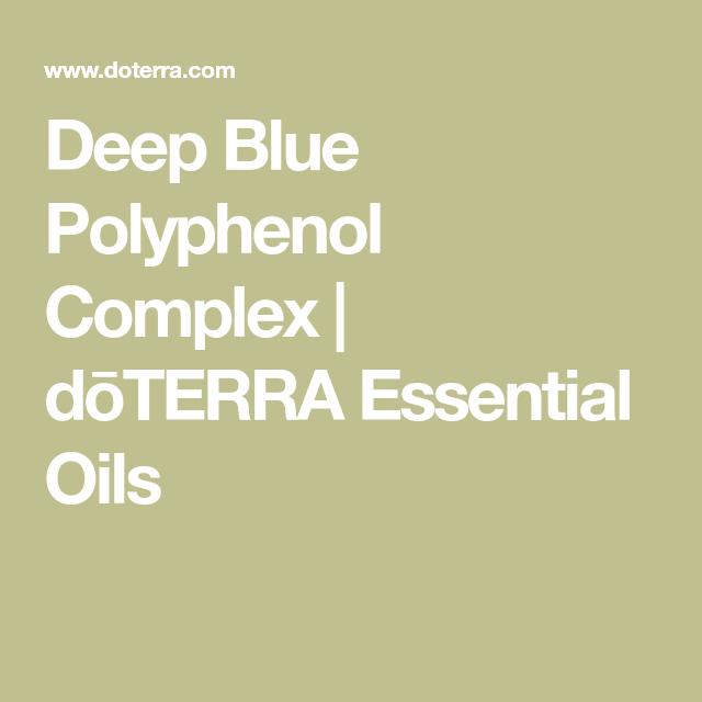 Deep Blue Polyphenol Complex Dōterra Essential Oils Health