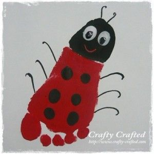 Footprint Ladybug!! Paint the heel black and the rest red... stamp it on the paper and wallah! just add black dots and google eyes! :)   http://www.crafty-crafted.com/art-crafts/footprint-ladybug/