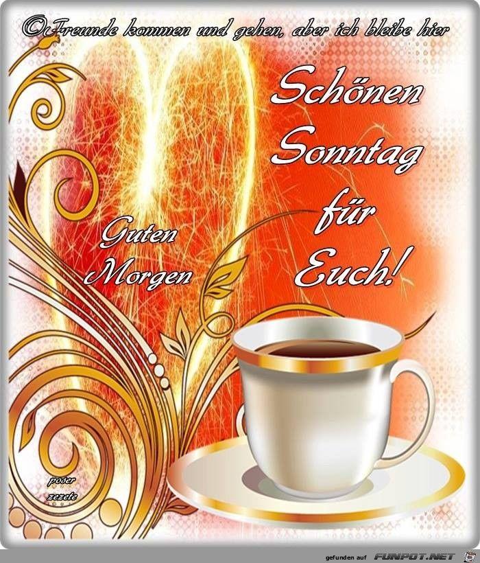 Guten Morgen Bilder Guten Morgen Sonntag Guten Morgen Grusse