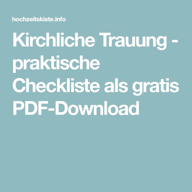 Kirchliche Trauung Praktische Checkliste Als Gratis Pdf Download Kirchliche Trauung Hochzeit Fur Kleines Budget Kirchliche Hochzeit