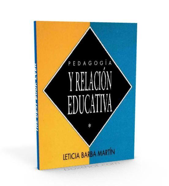 Pedagogía y relación educativa – Leticia Barba Martín– PDF  #pedagogia #educacion #relacionEducativa  http://librosayuda.info/2016/02/25/pedagogia-y-relacion-educativa-leticia-barba-martin-pdf/