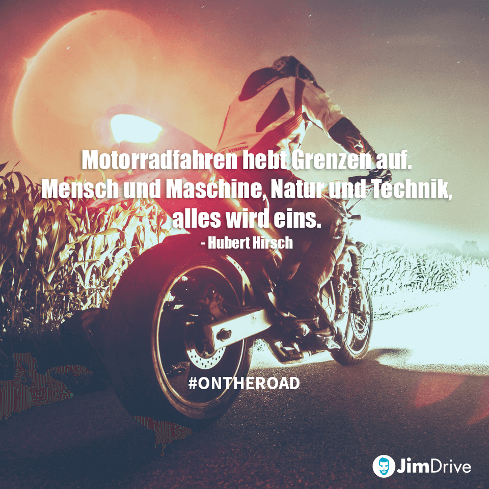 Jimdrive Quote Zitat Motorrad Fahren Hebt Grenzen Auf Mensch Und
