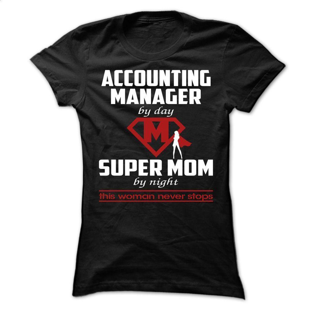 Accounting Manager – MOM T Shirt, Hoodie, Sweatshirts - tshirt design #teeshirt #Tshirt