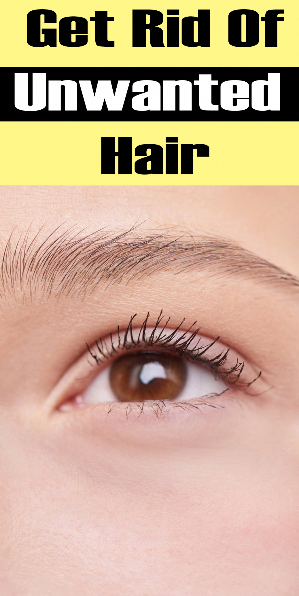 How To Get Rid Of Eyebrow Hair At Home