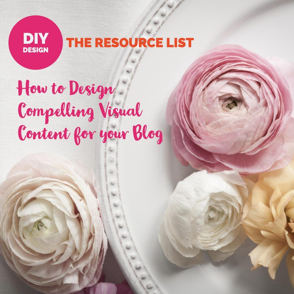 DIY Design: How to Design Compelling Visual Content for ...