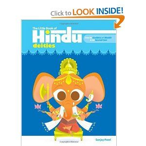 by Pixar illustrator Sanjay Patel  I love this book. It is cute, but not overly so, and informative and I LOVE his illustrations. Great for anyone who wants a brief introduction to Hindu deities.