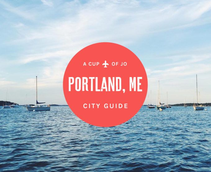 City Guide: Portland, Maine | A Cup of Jo