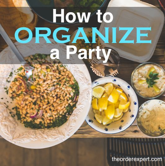 Organizing Tip: How To Organize A Party