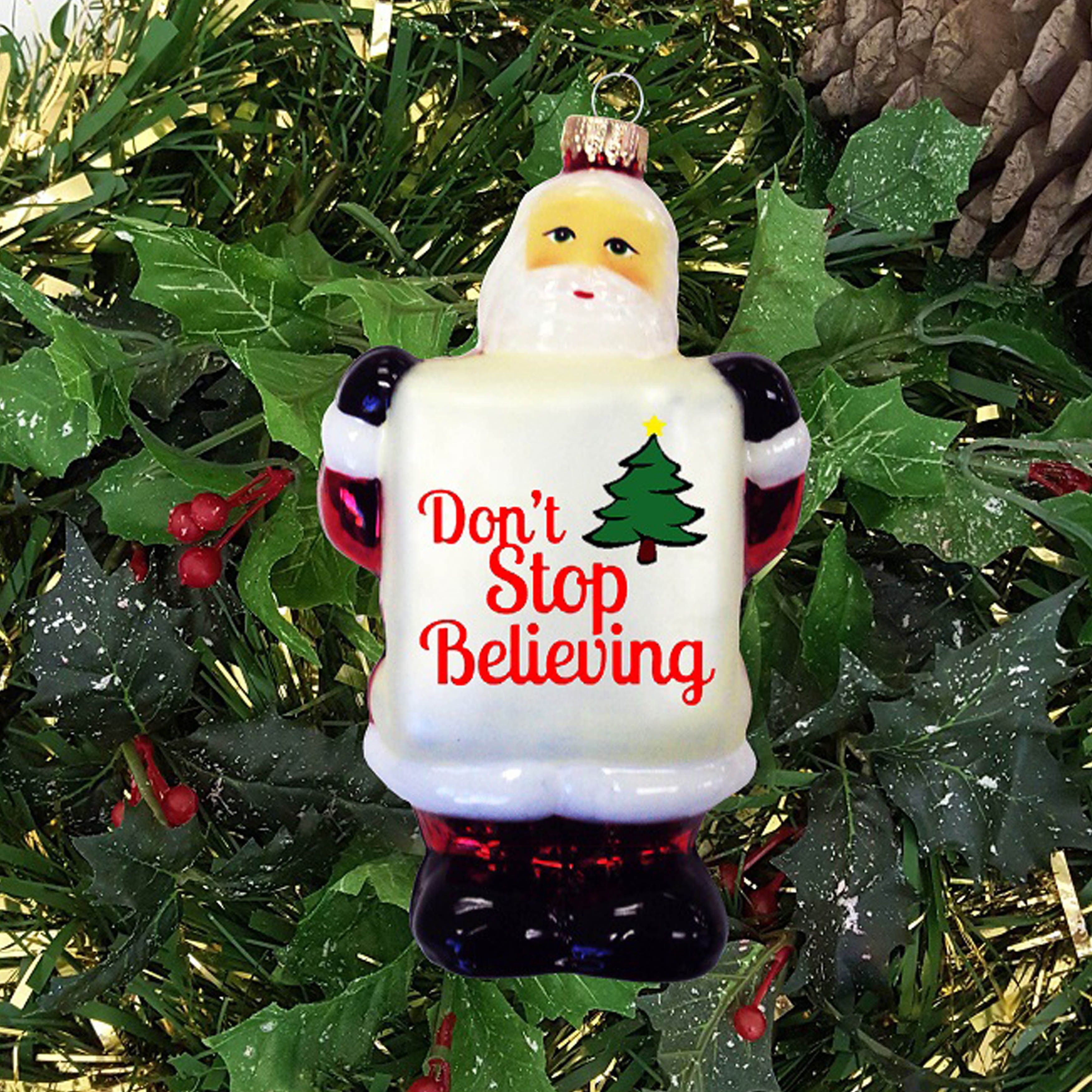 5 Inch Santa Claus Ornament With Dont Stop Believing Sign Merry Christmas SignsChristmas StoreGlass