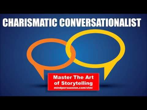 Charismatic Conversationalist - Always be On Top Of Your Game - People H...
