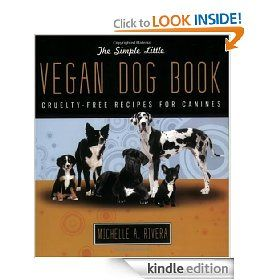 Simple little vegan dog book kindle edition dog food cookbook simple little vegan dog book kindle edition dog food cookbook dog forumfinder Gallery
