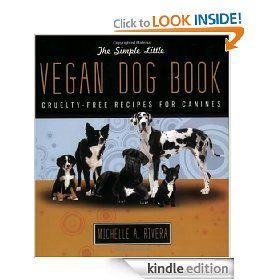 Simple little vegan dog book kindle edition dog food cookbook simple little vegan dog book kindle edition dog food cookbook dog food recipes dogs cookbook dog food dog care pet care gourmet food forumfinder Images