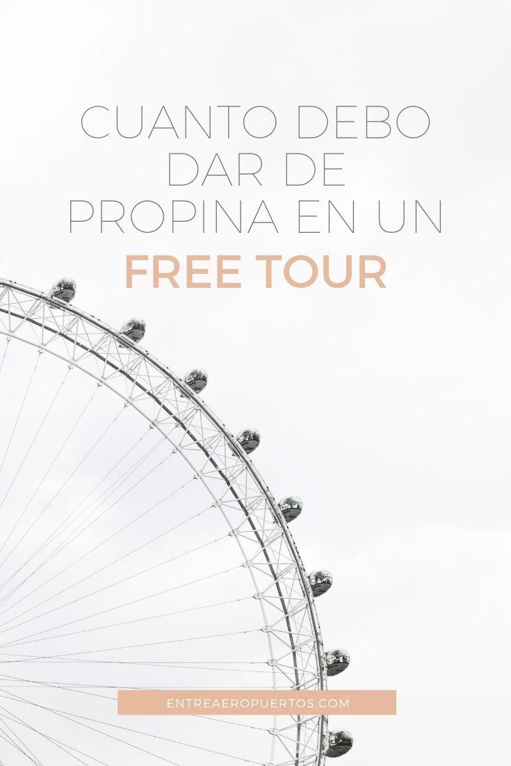 Free Tours Todo Lo Que Debes Saber Listado De Free Tours En Español En Todo El Mundo Guia De Viaje Destinos Baratos Free