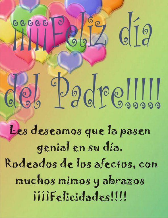 Imagenes Con Frases Para El Día Del Padre Feliz Ia Jpg 591 768 Imagenes Dia Del Padre Mensajes Dia Del Padre Poemas Dia Del Padre