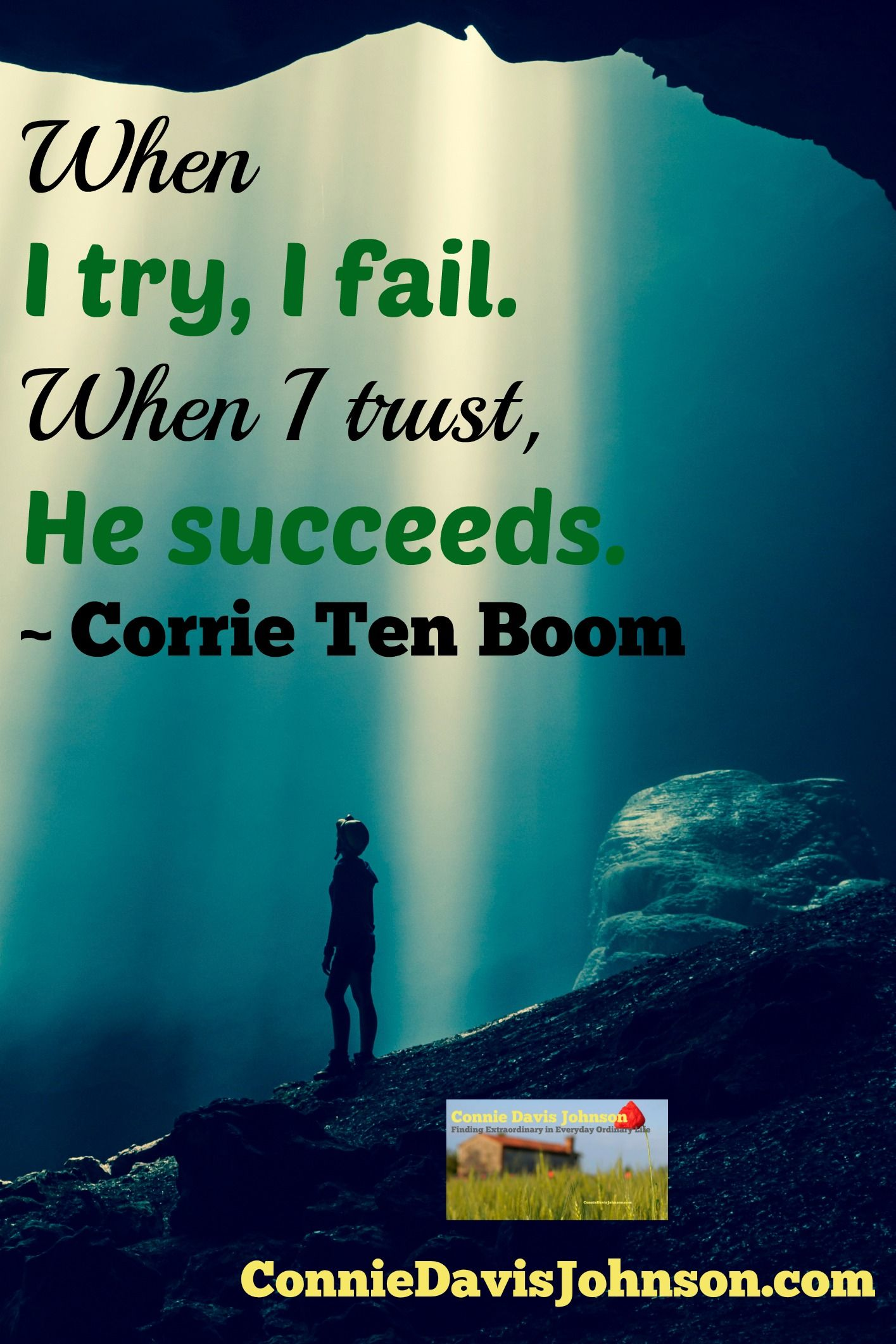 That is really good! Corrie Ten Boom quote How True