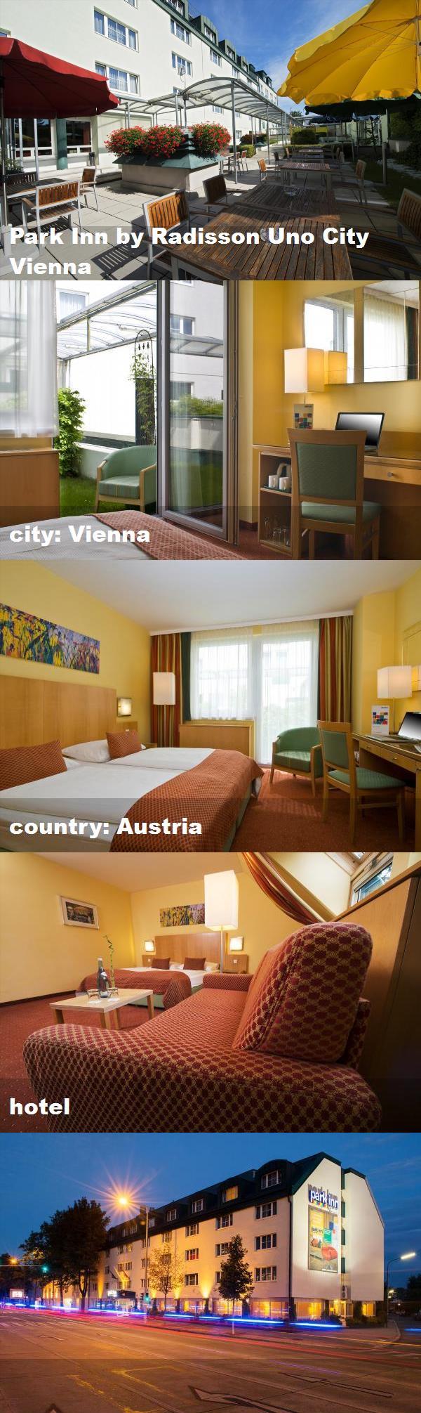 Park Inn By Radisson Uno City Vienna City Vienna Country