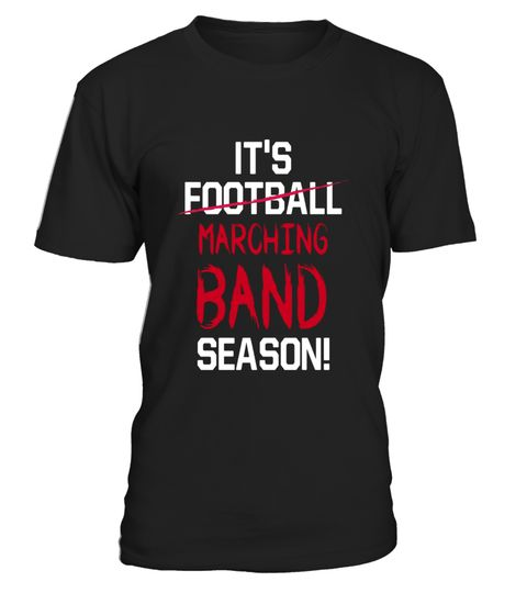 "# It's Marching Band Season Not Football Class Geek T-Shirt .  Special Offer, not available in shops      Comes in a variety of styles and colours      Buy yours now before it is too late!      Secured payment via Visa / Mastercard / Amex / PayPal      How to place an order            Choose the model from the drop-down menu      Click on ""Buy it now""      Choose the size and the quantity      Add your delivery address and bank details      And that's it!      Tags: This is the perfect…"