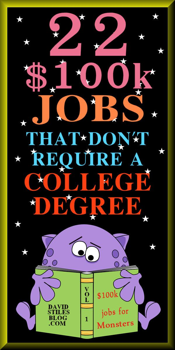 22 Jobs That Make 100k That Don T Require A College Degree And 56