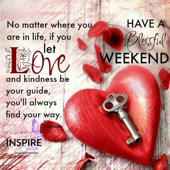 Pin By Shawna Kohn On Valentine S Happy Weekend Quotes Weekend Quotes Weekend Greetings