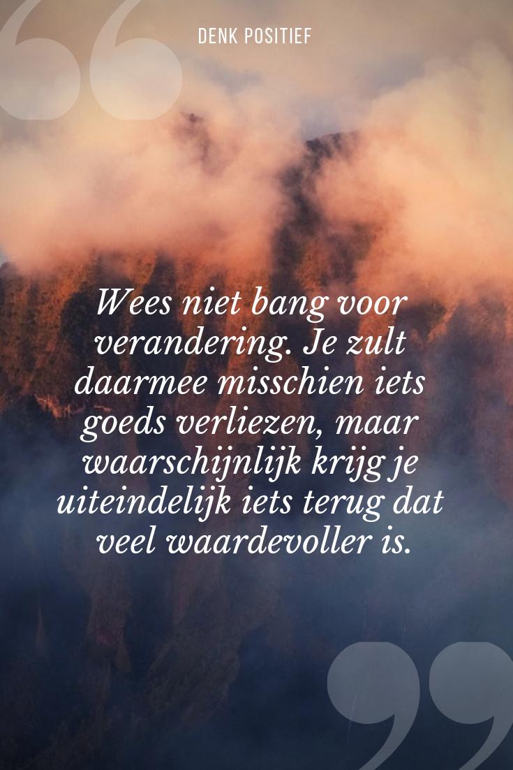 Citaten Schrijven Nederlands : Denkpositief positief denken citaat citaatvandedag schrijven
