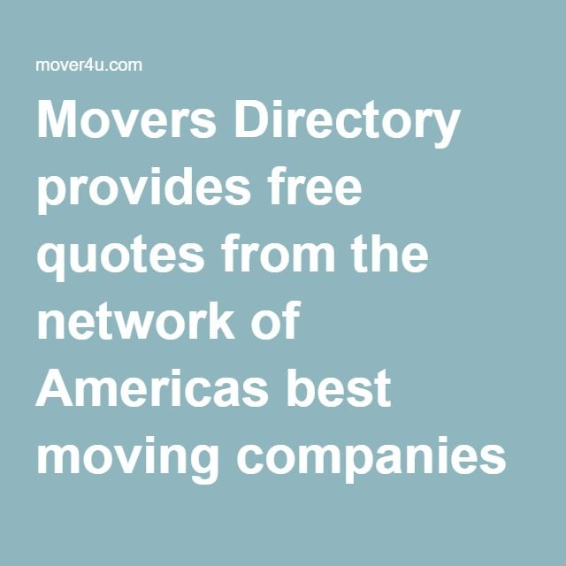 Moving Company Quotes Inspiration Movers Directory Provides Free Quotes From The Network Of Americas