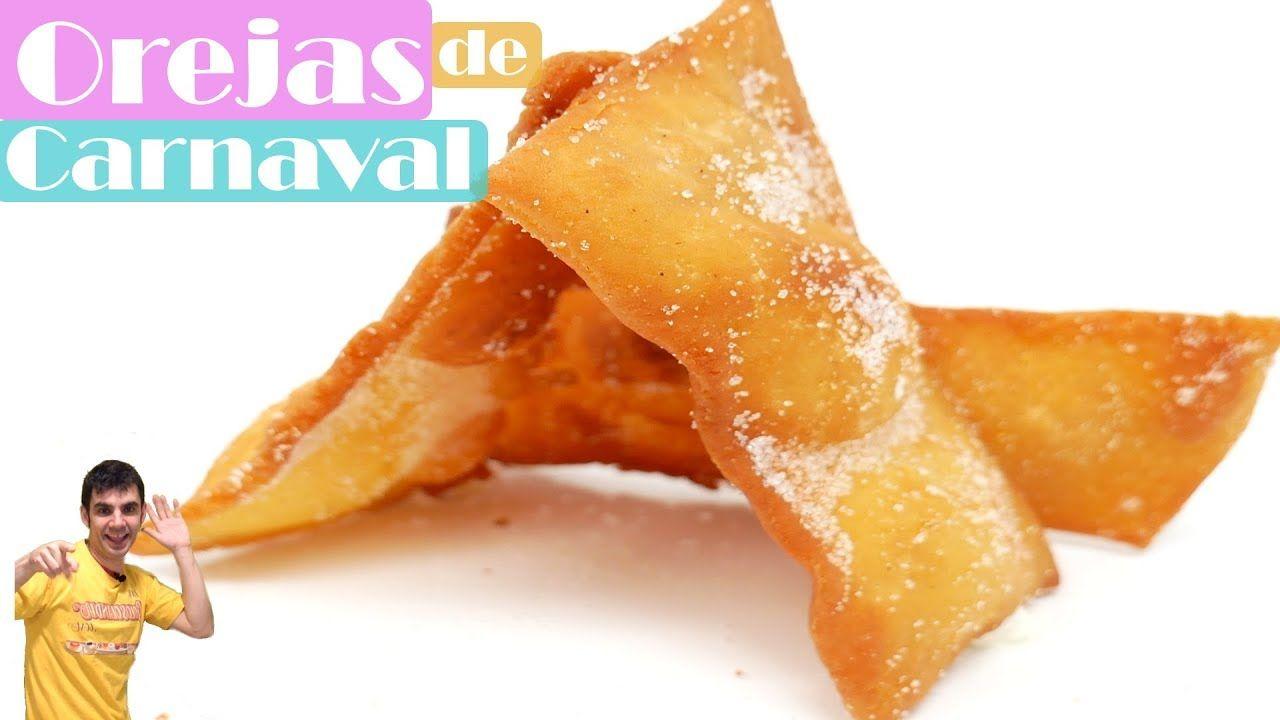 Orejas De Carnaval Las Mas Crujientes Orelletes Tortas U Hojuelas Youtube Orejas De Carnaval Hojuelas Gastronomia