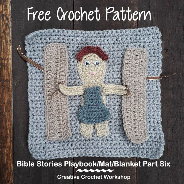 My Bible Stories Playbook Part Six Free Crochet Pattern Creative