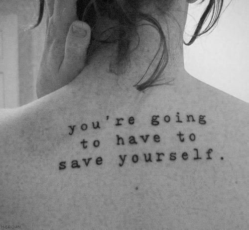"""you're Going To Have To Save Yourself"" Bukowski Quote In"