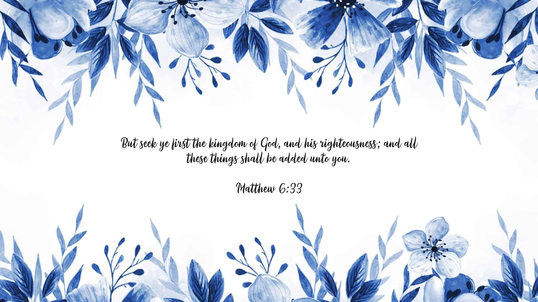 Matthew 6 33 Free Desktop Wallpaper My Printable Faith In 2021 Bible Verse Desktop Wallpaper Free Desktop Wallpaper Scripture Wallpaper