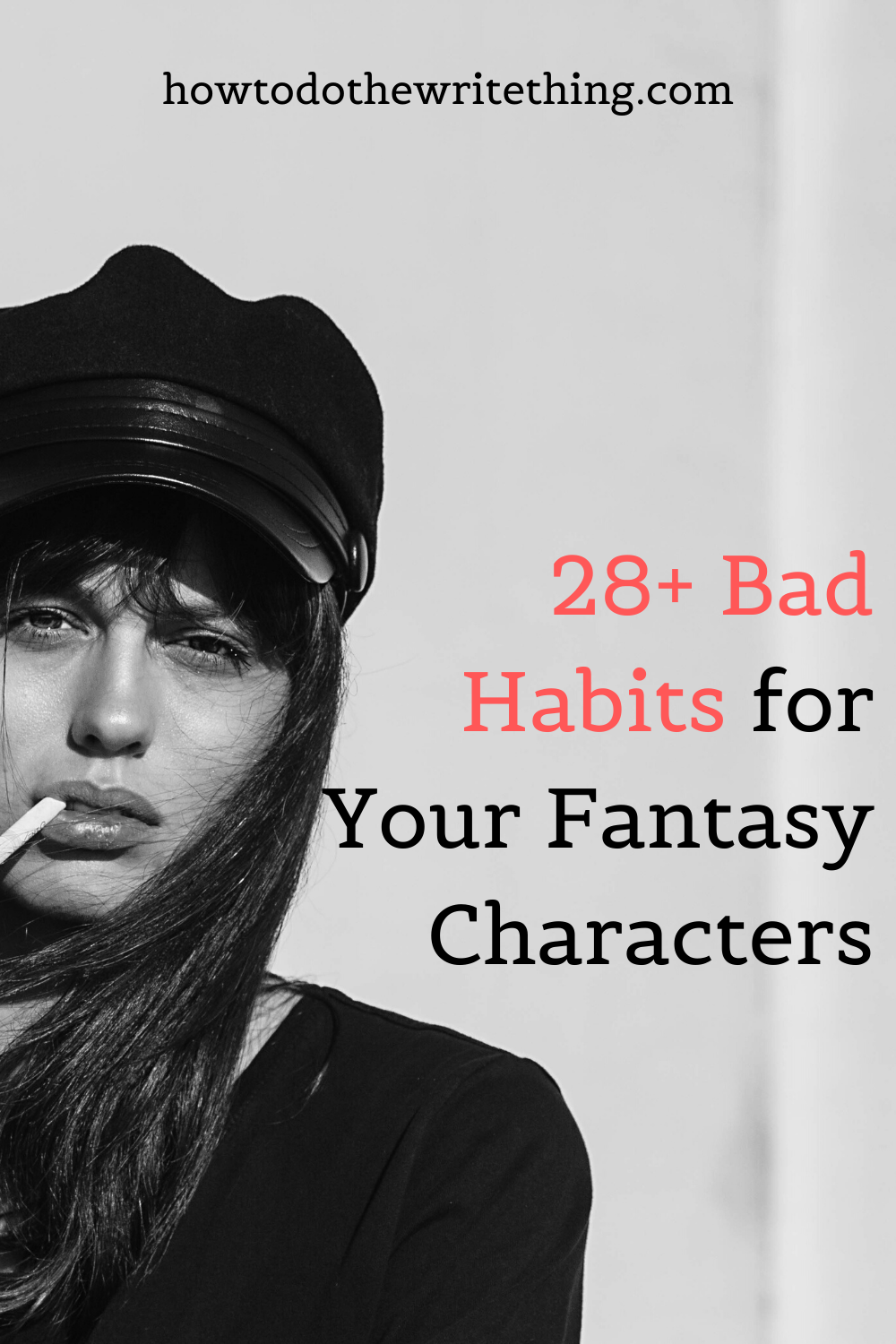 28+ Bad Habits for Your Fantasy Characters | Writing Tips