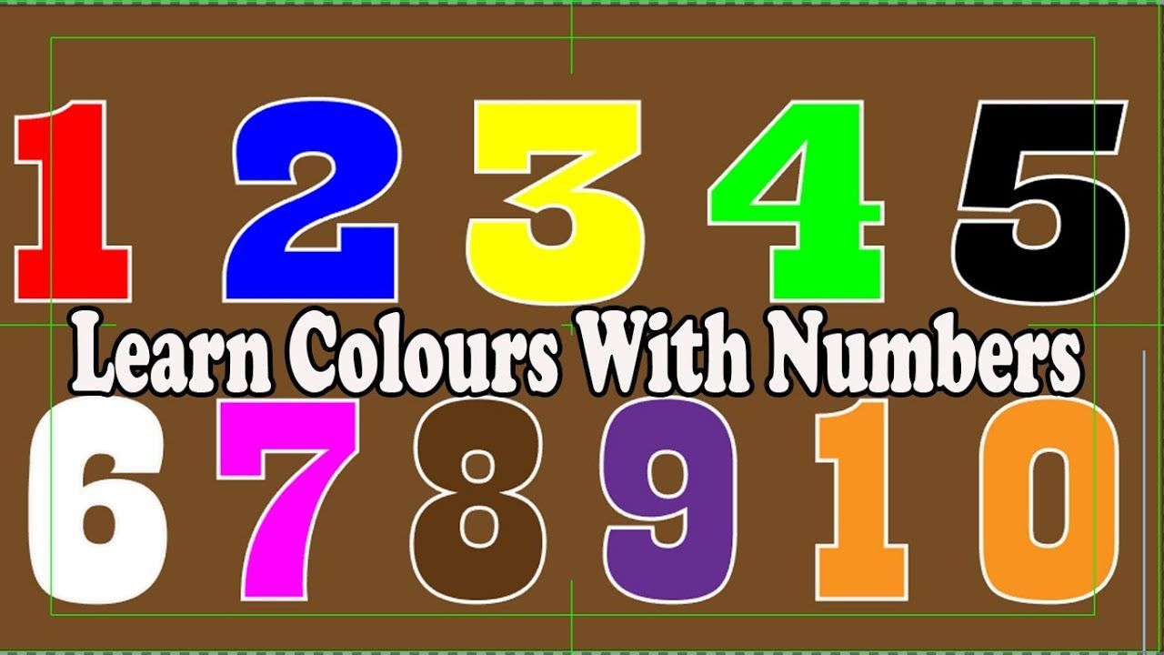 Learn Colours With Number 1 2 3 4 5 6 7 8 9 10 Belajar Warna Dengan Nomo Belajar Warna Huruf