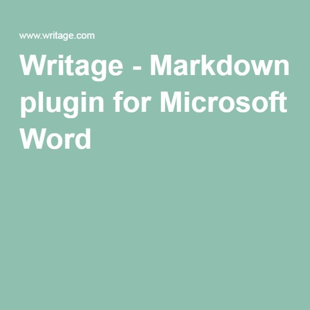 Writage  Markdown Plugin For Microsoft Word  Web Development